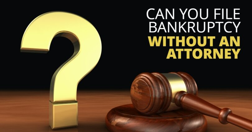 CAN YOU FILE BANKRUPTCY WITHOUT AN ATTORNEY-BryanKeenan