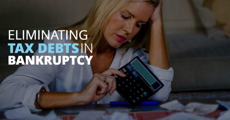 ELIMINATING TAX DEBTS IN BANKRUPTCY-BryanKeenan